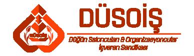 DÜSOİS | Düğün Saloncuları ve Organizasyoncular İşveren Sendikası